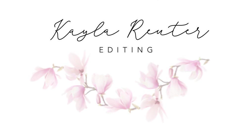 Kayla Reuter Editing